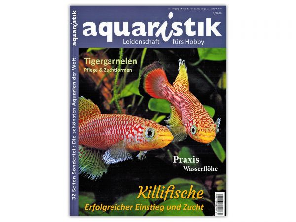 aquaristik - Leidenschaft fürs Hobby, Ausgabe 1/2020
