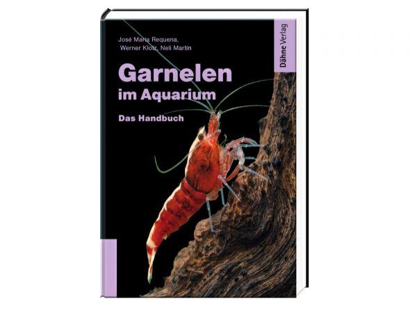 Dähne-Verlag - Garnelen im Aquarium :: Das Handbuch