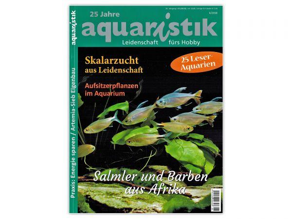 aquaristik - Leidenschaft fürs Hobby, Aquaristik-Magazin / Zeitschrift, Ausgabe 6/2018